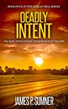 Deadly Intent: An Action Thriller (Adrian Hell Book 4)