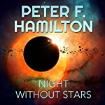 A Night Without Stars: A Novel of the Commonwealth: Chronicle of the Fallers Series, Book 2 Audiobook by Peter F. Hamilton Narrated by John Lee
