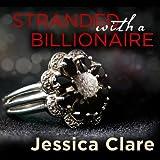 Stranded with a Billionaire: Billionaire Boys Club, Book 1