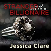 Stranded with a Billionaire: Billionaire Boys Club, Book 1 | [Jessica Clare]
