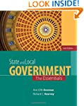 State and Local Government: The Essen...