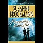 Harvard's Education | Suzanne Brockmann