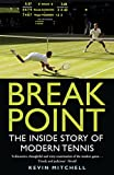 Break Point: The Inside Story of Modern Tennis (English Edition)