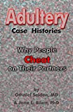 img - for Adultery Case Histories: Why People Cheat on Their Partners book / textbook / text book