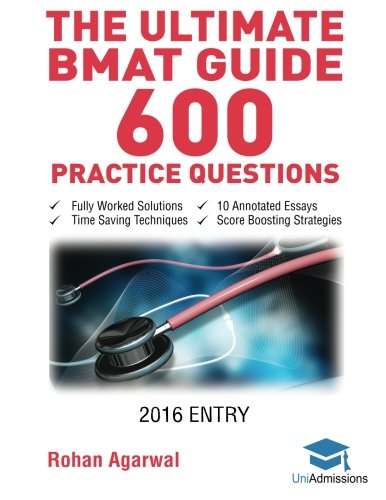 The Ultimate BMAT Guide - 600 Practice Questions: Fully Worked Solutions, Time Saving Techniques, Score Boosting Strategies, 10 Annotated Essays, 2016 Entry Book (BioMedical  Admissions Test) PDF