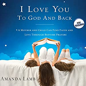 I Love You to God and Back Audiobook