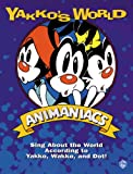 Yakko's World: Piano/Vocal/Chords (0897245814) by Spielberg, Steven