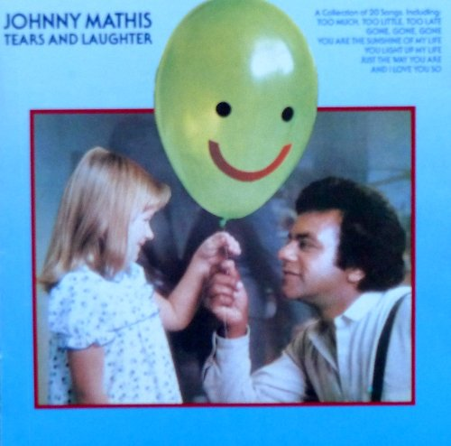 Johnny Mathis - Tears And Laughter - Zortam Music