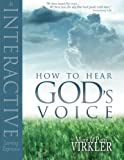 How to Hear God's Voice (076842318X) by Virkler, Mark