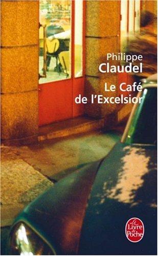 Le café de l'Excelsior de Philippe Claudel