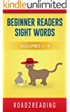 Beginner Reader Books: Beginner Readers Sight Words - Level 1 Reading Books For Children - Volumes 1 - 4 (Beginner Reader, Beginner Reader Books, Reading ... Words, Level 1 Reading Books For Children)