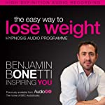 The Easy Way to Lose Weight with Hypnosis | Benjamin P Bonetti