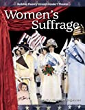 img - for Women's Suffrage: The 20th Century (Building Fluency Through Reader's Theater) book / textbook / text book