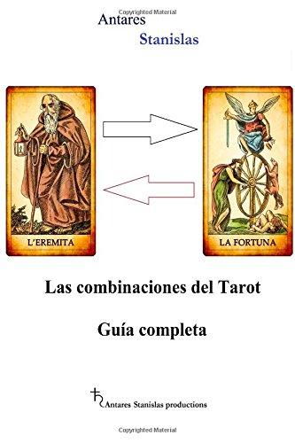 Las combinaciones del Tarot.Guia completa