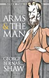 Arms and the Man (Dover Thrift Editions)