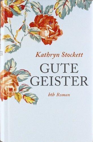 Buchseite und Rezensionen zu 'Gute Geister: Roman von Kathryn Stockett Ausgabe (2011)' von Kathryn Stockett