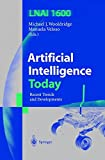 img - for Artificial Intelligence Today: Recent Trends and Developments (Lecture Notes in Computer Science) book / textbook / text book
