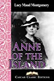 Anne of the Island  (Annotated): The third book from the Anne of Green Gables series