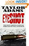 EYESHOT: The most gripping suspense thriller you will ever read