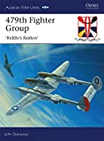 img - for 479th Fighter Group: 'Riddle's Raiders' (Aviation Elite Units) book / textbook / text book