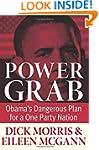 Power Grab: Obama's Dangerous Plan fo...