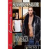 Sunshine's Savior [Brac Pack 3] (Siren Publishing Everlasting Classic ManLove) ~ Lynn Hagen