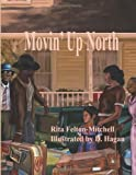 img - for Movin' Up North book / textbook / text book