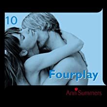Fourplay: Ann Summers Short Story 10 Audiobook by Ann Summers