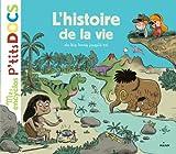 """Afficher """"L'Histoire de la vie"""""""