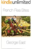 French Flea Bites (Mill of the Flea Book 4) (English Edition)