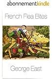 French Flea Bites (Mill of the Flea Book 4) (English Edition)