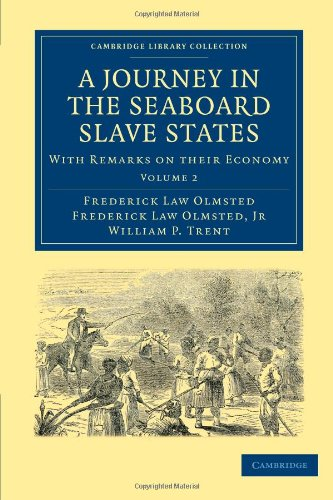 在沿海地区蓄奴州的旅程: 与言论对它们的经济 (剑桥大学图书馆收集-北美历史)