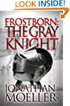 Frostborn: The Gray Knight (Frostborn...