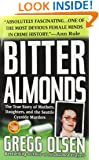 Bitter Almonds : The True Story of Mothers, Daughters, and the Seattle Cyanide Murders