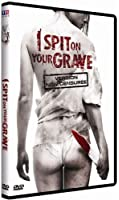 I Spit on Your Grave [Non censuré]