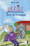img - for Maja 03. Maja sucht ihr Traumpony book / textbook / text book