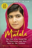I Am Malala: The Girl Who Stood Up for Education and was Shot by the Taliban (English Edition)