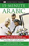 15-minute Arabic CD Pack: Learn Arabic in Just 15 Minutes a Day (1405332379) by DK