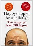 Happy Slapped/Jellyfish Signed ed
