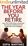 Retirement: The Year Before You Retir...