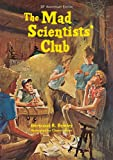 The Mad Scientists Club (Mad Scientist Club)