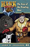 img - for The Case of the Prowling Bear (Hank the Cowdog Book 61) book / textbook / text book