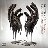 Brotha Lynch Hung / Coathanga Strangla