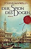 Stefan Maiwald: Der Spion des Dogen