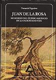 img - for Juan de la Rosa. Memorias del  ltimo soldado de la Independencia (Biblioteca Ayacucho #222) book / textbook / text book