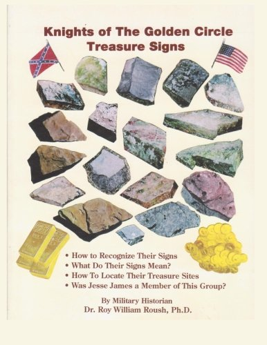 Knights of the Golden Circle Treasure Signs (Volume 3)