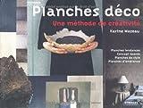 echange, troc Karine Mazeau - Planches déco - Une méthode de créativité. Planches tendances. Concept-boards. Planches de style. Planches d'ambiance