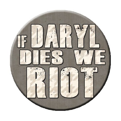 If Daryl Dies We Riot Houndstooth Pinback Button