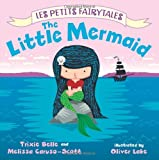 img - for The Little Mermaid: Les Petits Fairytales book / textbook / text book