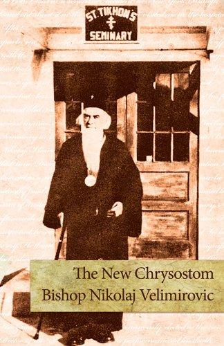 New Chrysostom: Bishop Nikolai Velimirovic, SerbianBishop Artemije